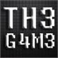~TH3G4M3